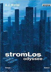 Stromlos Odyssee Band 2 - A.J. Marini