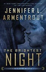 Origin Series 3 The Brightest Night - Jennifer L. Armentrout