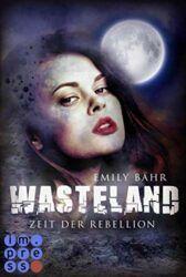 Wasteland 2 Zeit der Rebellion - Emily Bähr