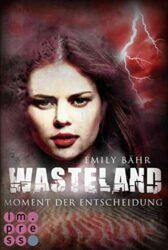 Wasteland 3 Moment der Entscheidung - Emily Bähr