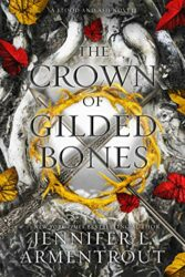 Blood and Ash Series 3 The Crown of Guildes Bones - Jennifer Armentrout