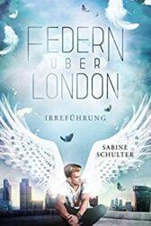 Federn über London 2 Irreführung - Sabine Schulter