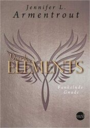 Dark Elements 6 Funkelnde Gnade - Jennifer L. Armentrout