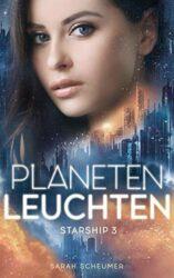 Starship 3 Planetenleuchten - Sarah Scheumer