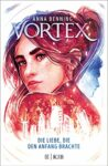 Vortex 3 - Die Liebe, die den Anfang brachte - Anna Benning