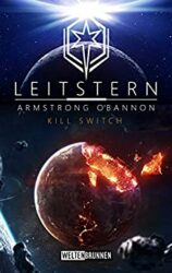 Leitstern 2 Kill Switch - Armstrong O'Bannon